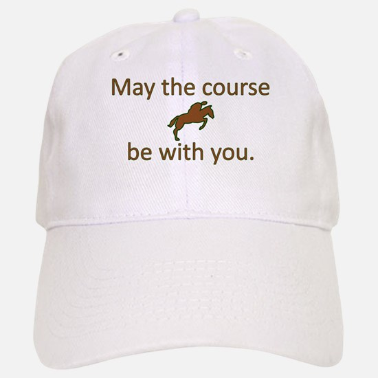 May the course be with you - EQUESTRIAN JUMPER Baseball Baseball Cap