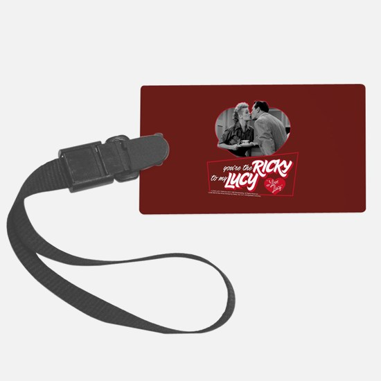 I Love Lucy: Ricky To My Lucy Luggage Tag