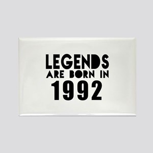Legends Are Born In 1992 Rectangle Magnet