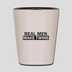 Real Men Make Twins Funny Shot Glass