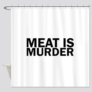 Meat Is Murder Vegetarian Vegan Bol Shower Curtain