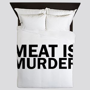 Meat Is Murder Vegetarian Vegan Bold Queen Duvet