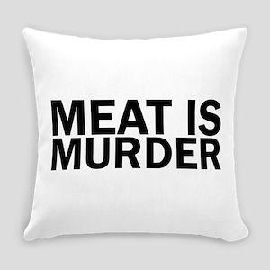 Meat Is Murder Vegetarian Vegan Bo Everyday Pillow