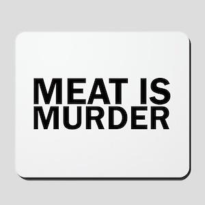 Meat Is Murder Vegetarian Vegan Bold Mousepad