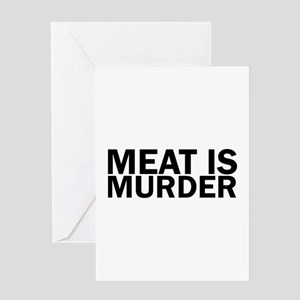 Meat Is Murder Vegetarian Vegan Bol Greeting Cards