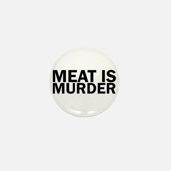 Meat Is Murder Vegetarian Vegan Bold Mini Button