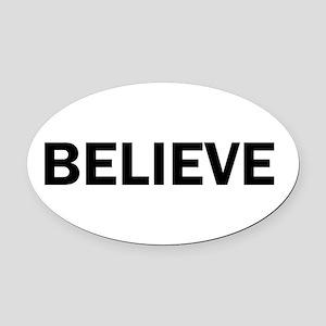 Believe Inspiration Motivation Bol Oval Car Magnet
