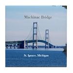 Mackinac Bridge St. Ignace Tile Coaster