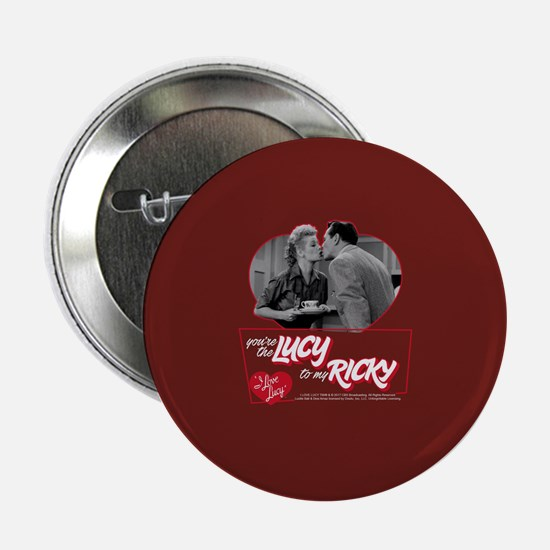 """I Love Lucy: You're The Lucy To My Ri 2.25"""" Button"""