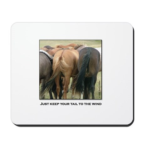 Just Keep Your Tail to the Wi Mousepad