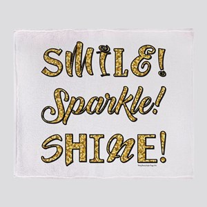 SMILE, SPARKLE, SHINE! Throw Blanket