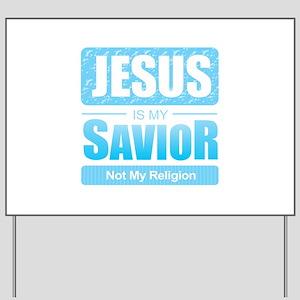 Jesus is My Savior Yard Sign