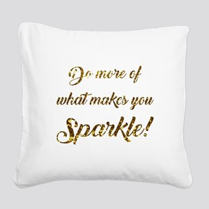 DO MORE OF... Square Canvas Pillow