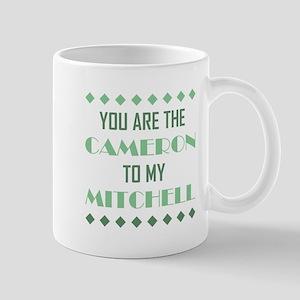 CAMERON TO MY... Mug