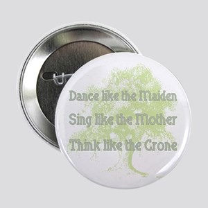 "Dance like a Maiden 2.25"" Button"
