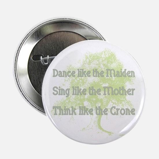 "Dance like a Maiden 2.25"" Button"