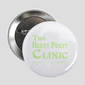 "Hokey Pokey Clinic 2.25"" Button"