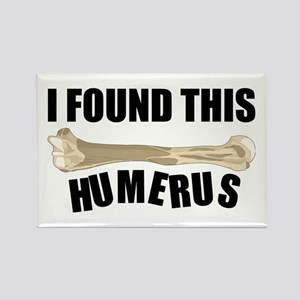 I Found This Humerus Magnets