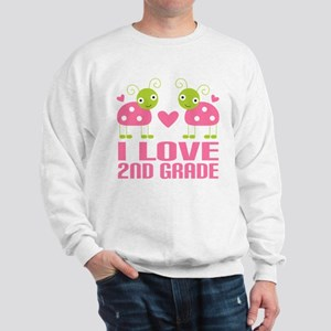 I Love 2nd Grade Gift Sweatshirt