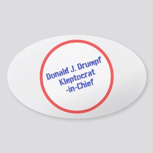 Drumpf--Kleptocrat-in-Chief Sticker
