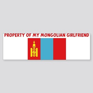 PROPERTY OF MY MONGOLIAN GIRL Bumper Sticker