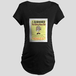 Kidney Stone Maternity T-Shirt