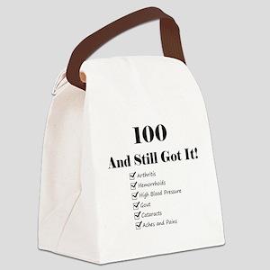 100 Still Got It 1C Canvas Lunch Bag