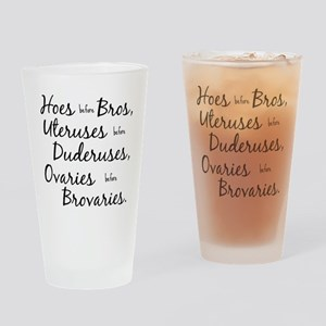 hoes before bros Drinking Glass