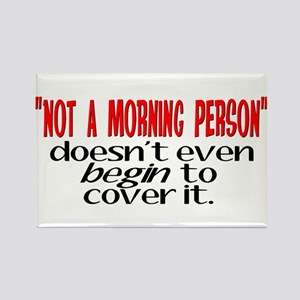 Morning Person Rectangle Magnet