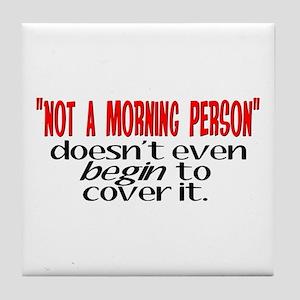 Morning Person Tile Coaster