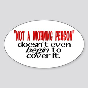 Morning Person Oval Sticker