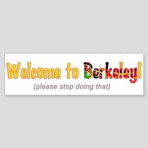 Welcome To Berkeley Bumper Sticker