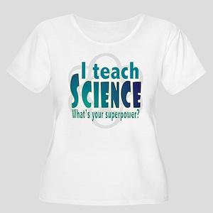 I teach Science Plus Size T-Shirt