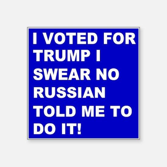 "Trump I Swear Square Sticker 3"" x 3"""