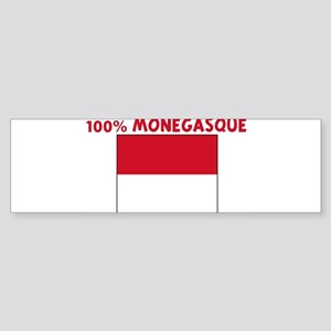 100 PERCENT MONEGASQUE Bumper Sticker