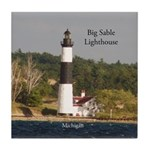 Big Sable Lighthouse From Water Tile Coaster