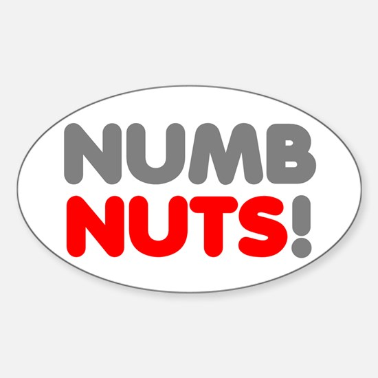 NUMB NUTS! Decal