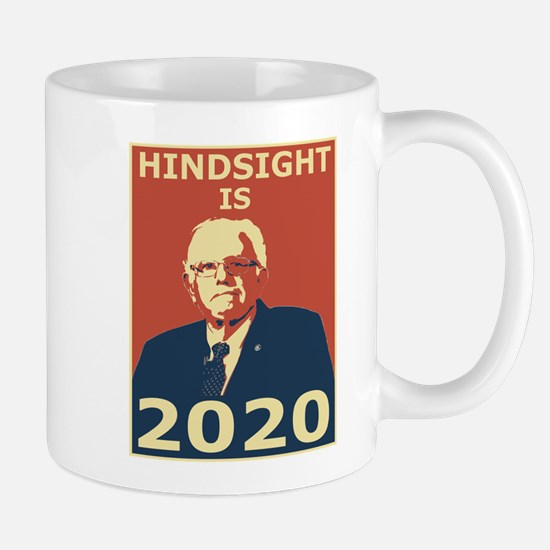 bernie sanders hindsight is 2020 Mugs