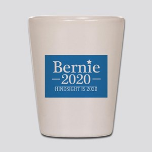 Bernie Sanders Hindsight is 2020 Shot Glass