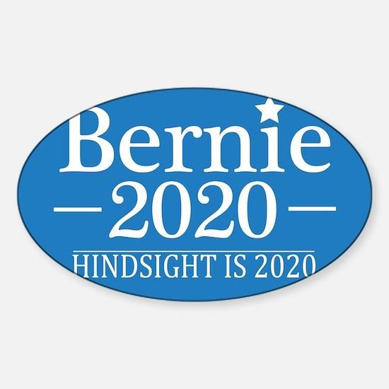 Bernie Sanders Hindsight is 2020 Decal