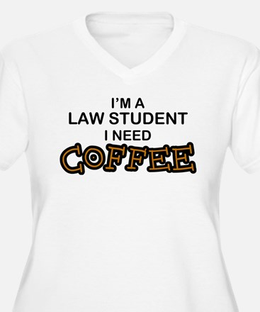 Law Student Need Coffee T-Shirt