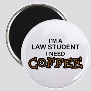 Law Student Need Coffee Magnet