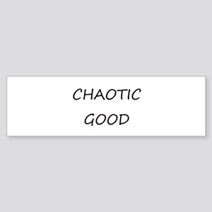 Chaotic Good Bumper Sticker
