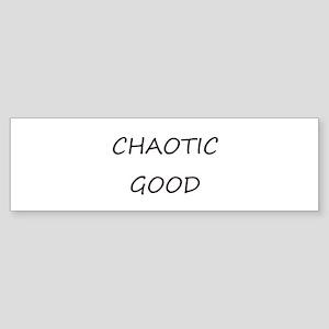 Chaotic Good Bumper Sticker