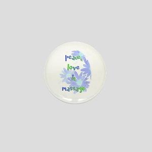 Peace, Love and Massage Mini Button