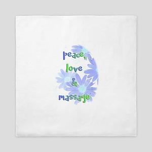 Peace, Love and Massage Queen Duvet