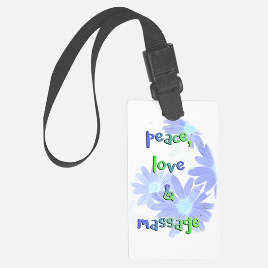 Peace, Love and Massage Luggage Tag