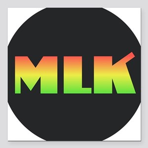 """MLK - Martin Luther King Square Car Magnet 3"""" x 3"""""""