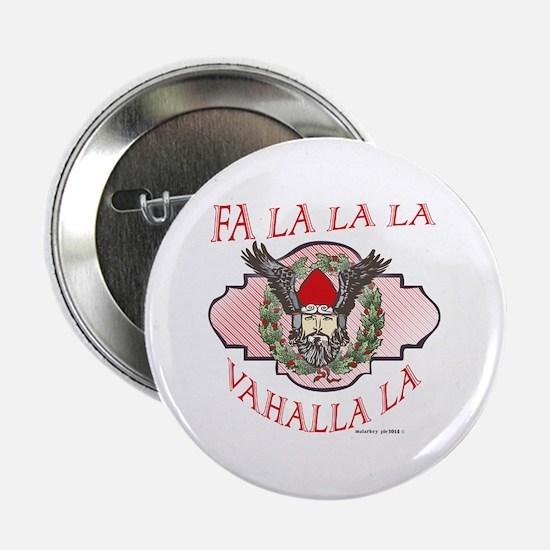 """Fa La Valhalla Viking Yule 2.25"""" Button"""