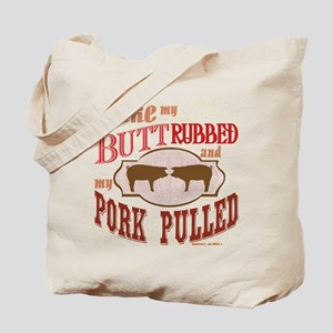 Bacon Butt Rubbed Tote Bag